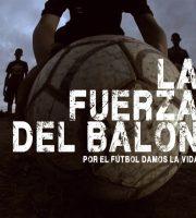 La Fuerza Del Balón