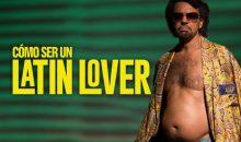 Cómo ser un 'Latin Lover'